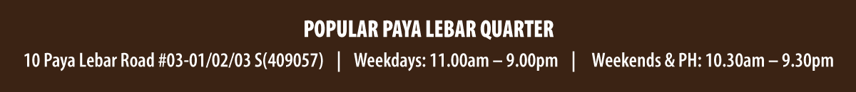 POPULAR Paya Lebar Quarter Opening Sale!