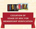 Cessation of Usage of NRIC
